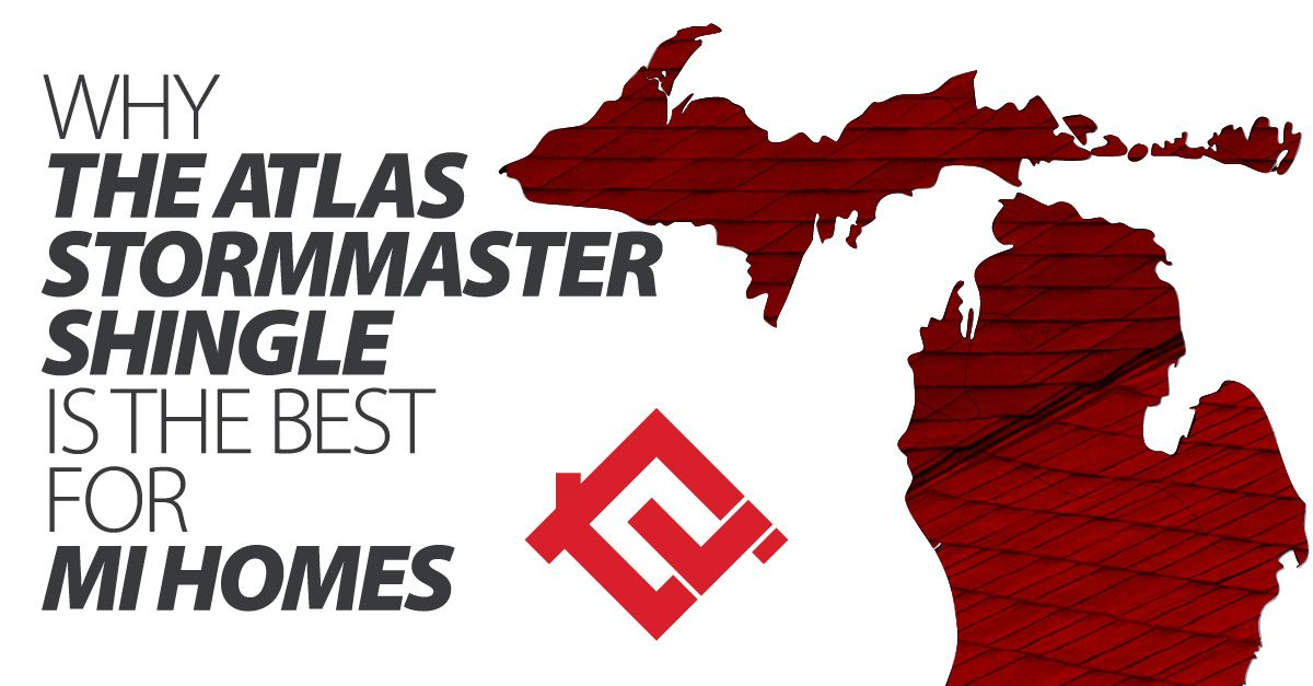 Why The Atlas StormMaster Shingle Is The Best For MI Homes